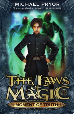Moment of Truth (#5 The Laws of Magic)