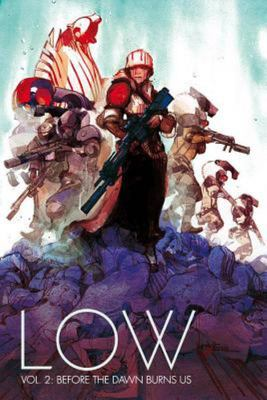 Low Vol. 2 - Before the Dawn Burns Us