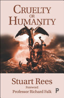 Cruelty or Humanity - Challenges, Opportunities and Responsibilities