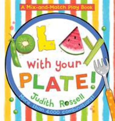Play with Your Plate! (a Mix-And-Match Play Book)