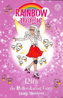 Rita the Rollerskating Fairy (Rainbow Magic The after School Sports Fairies #3)