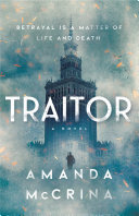 Traitor - A Novel of World War II