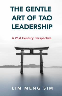 The Gentle Art of Tao Leadership