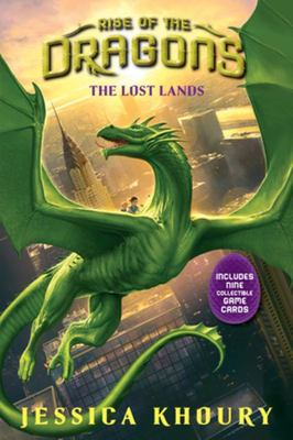 The Lost Lands (Rise of the Dragons #2)