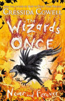 Never and Forever (#4 The Wizards of Once)
