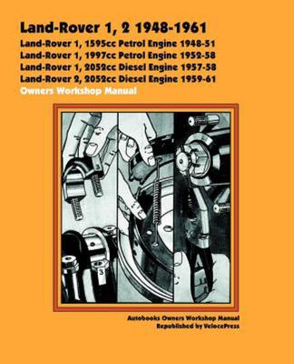 Land Rover 1, 2 1948-61 Owners Workshop Manual