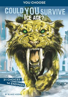 Could You Survive The Ice Age? (You Choose: Prehistoric Survival)
