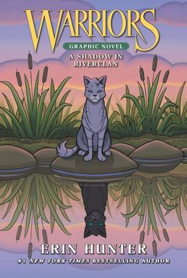 A Shadow in RiverClan (Warriors Manga Series #4 Bindup)