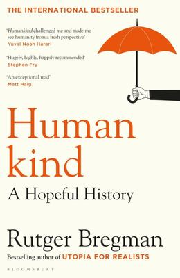 Humankind: A New Hopeful History of Human Nature