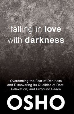 Falling in Love With Darkness ...