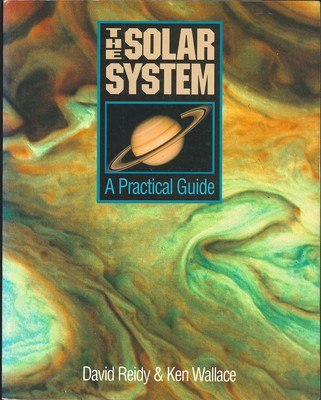The Solar System - A Practical Guide