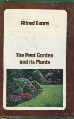 The Peat Garden and Its Plants
