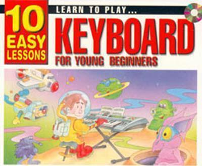 10 Easy Lessons - Learn to Play Keyboard for Young Beginners