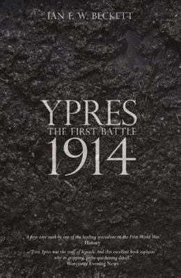 Ypres: The First Battle 1914