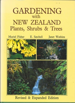 Gardening with New Zealand Plants, Shrubs and Trees