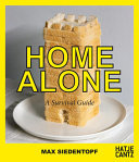 Max Siedentopf: Home Alone, a Survival Guide