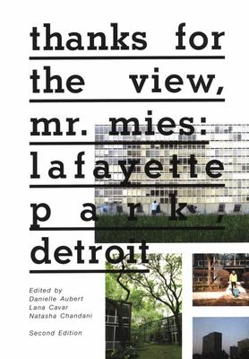 Thanks for the View, Mr. Mies - Lafayette Park, Detroit