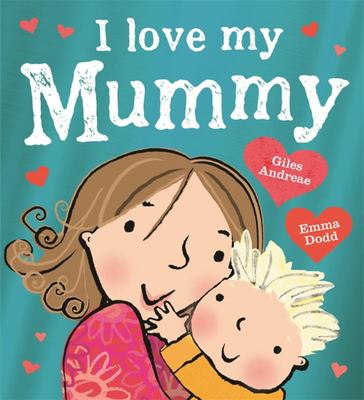 I Love My Mummy (PB)