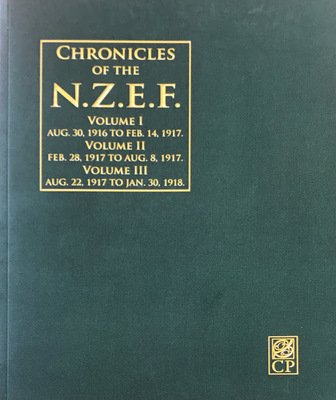 Chronicles of the N.Z.E.F, 1916-1919. Two Volumes