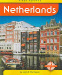 NETHERLANDS FIRST REPORTS