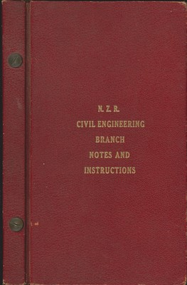 N.Z.R. Civil Engeneering Branch Notes and Instructions