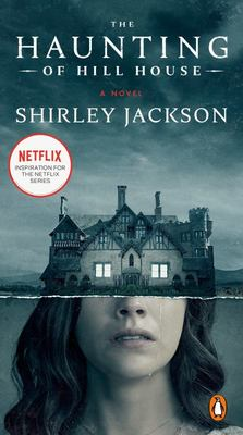 The Haunting of Hill House - A Novel