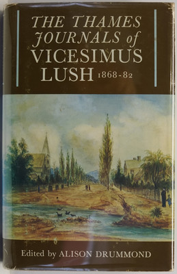 The Thames Journals of Vicesimus Lush 1868-82
