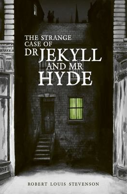 The the Strange Case of Dr Jekyll and Mr Hyde