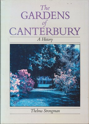 The Gardens of Canterbury - A History