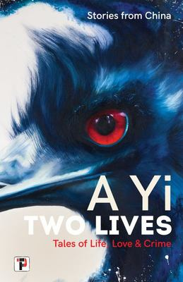 Two Lives. Tales of Life, Love and Crime