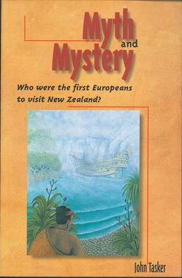Myth and Mystery: Who Were the First Europeans to visit New Zealand