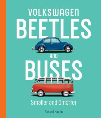 Volkswagen Beetles and Buses - Smaller and Smarter