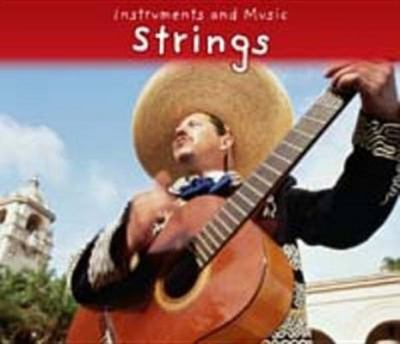 STRINGS INSTRUMENTS AND MUSIC