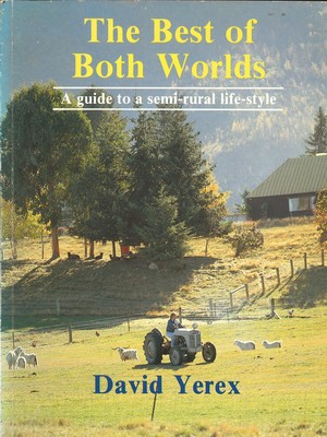 The Best of Both Worlds A guide to a semi-rural life-style