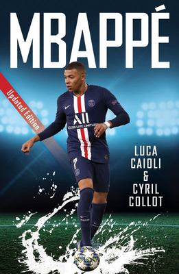 Mbappé (2021 Updated Edition)
