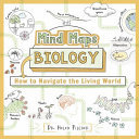 Mind Maps: Biology - How to Navigate the Living World