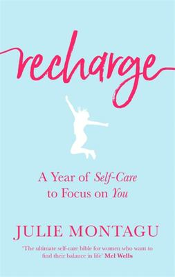 Recharge - a Year of Self Care