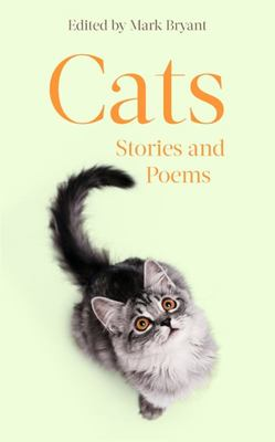 Cats - An Anthology of Stories and Poems