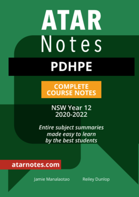 ATAR Notes Year 12 PDHPE Notes (2020 Edition)