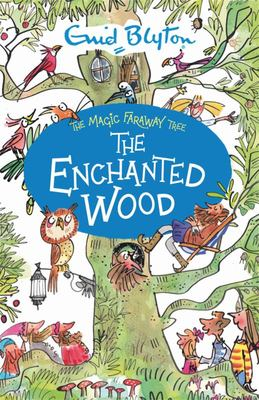 The Enchanted Wood (#1 The Magic Faraway Tree)