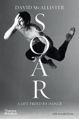 Soar: A Life Freed by Dance (HB)