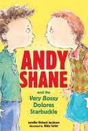 Andy Shane & the Very Bossy Dolores Starbuckle