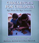Challenges for Children: Ngaa Wero Mo Ngaa Tamariki, Discovering Science Together