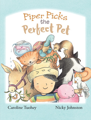 Piper Picks the Perfect Pet