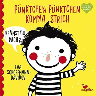 Pünktchen Pünktchen Komma Strich / Dot, Dot, Comma, Stroke (German)