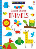 Sticker Shapes: Animals (Usborne Minis)