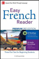 Easy French Reader Premium - A Three-Part Text for Beginning Students + 120 Minutes of Streaming Audio 3E
