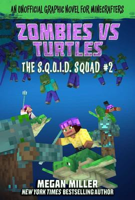 Zombies vs. Turtles - An Unofficial Graphic Novel for Minecrafters