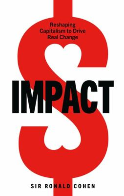 Impact - Reshaping Capitalism to Drive Real Change