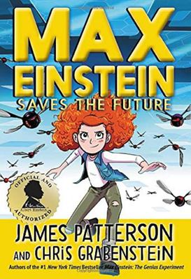 Max Einstein Saves the Future (#3 Max Einstein)